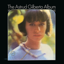 <cite>The Astrud Gilberto Album</cite>