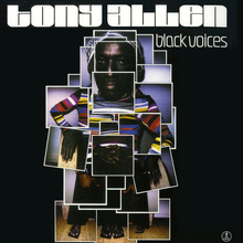 Tony Allen – <cite>Black Voices</cite> album art