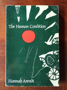 <cite>The Human Condition</cite> by Hannah Arendt (University of Chicago Press paperback edition)