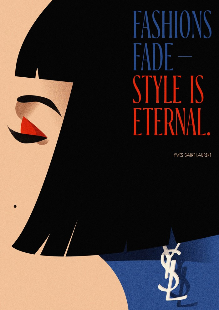 """Fashions Fade – Style is Eternal"", Yves Saint Laurent fan art 1"