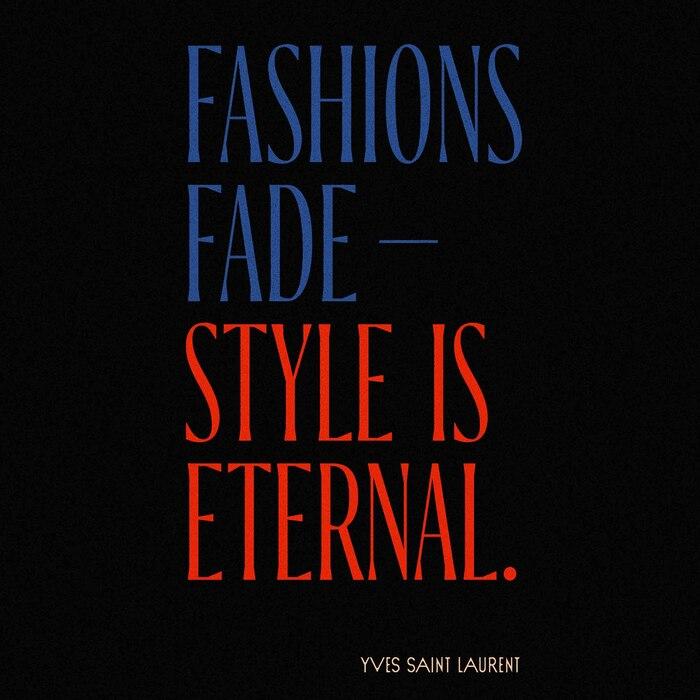 """""""Fashions Fade – Style is Eternal"""", Yves Saint Laurent fan art 2"""