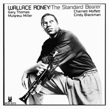 Wallace Roney – <cite>The Standard Bearer</cite> album art