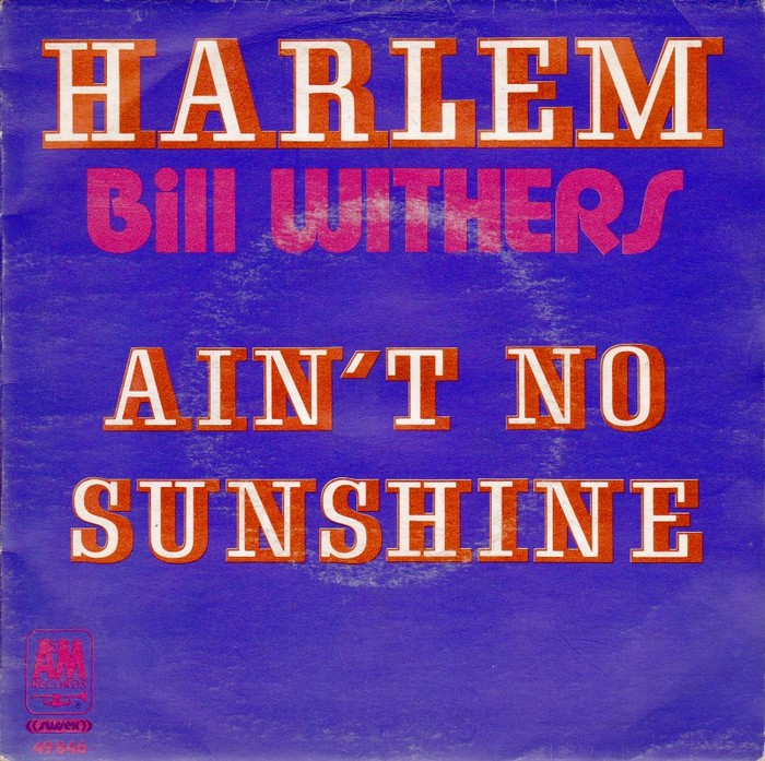 """Bill Withers – """"Harlem"""" / """"Ain't No Sunshine"""" French single sleeve"""
