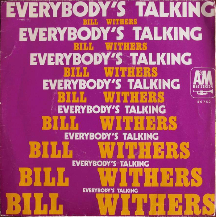 """Bill Withers – """"Everybody's Talking"""" French single sleeve"""