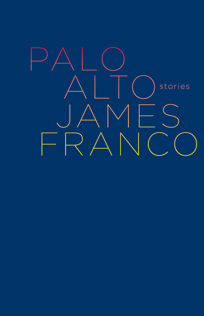 Palo Alto by James Franco book cover