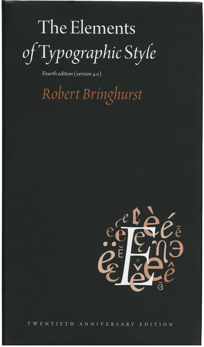 The Elements of Typographic Style, 4th Edition by Robert Bringhurst 1