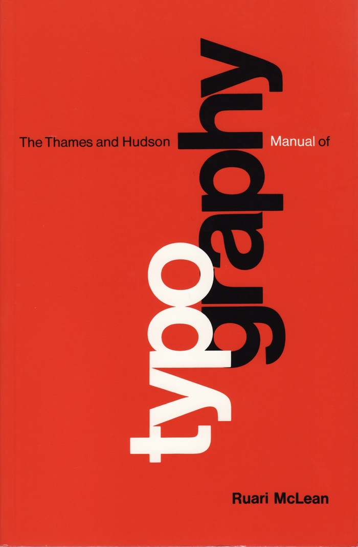 The Thames and Hudson Manual of Typography by Ruari McLean 1