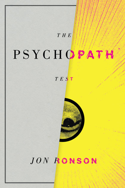 The Psychopath Test, Riverhead Books Edition 5