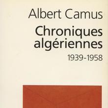 <cite>Chroniques algériennes</cite> by Albert Camus