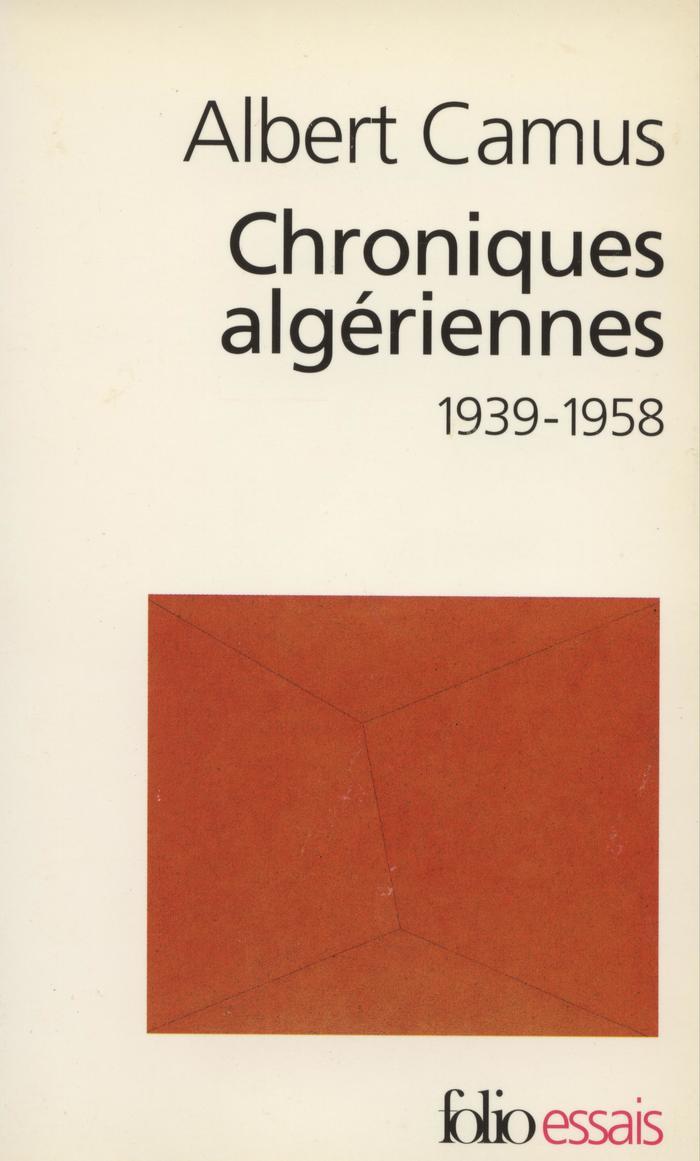Chroniques algériennes by Albert Camus