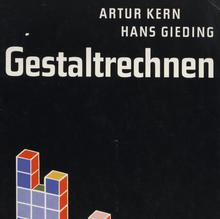 <cite>Gestaltrechnen</cite> by Artur Kern & Hans Gieding