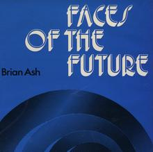 <cite>Faces of the Future</cite> by Brian Ash