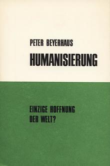 <cite>Humanisierung</cite> by Peter Beyerhaus