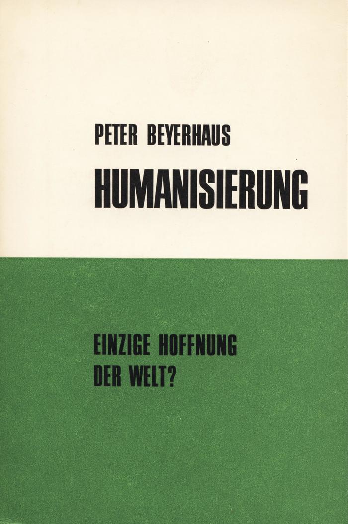 Humanisierung by Peter Beyerhaus