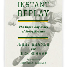 <cite>Instant Replay</cite>, by Jerry Kramer & Dick Schaap