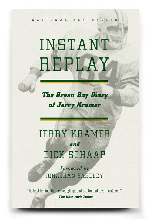 Instant Replay, by Jerry Kramer & Dick Schaap