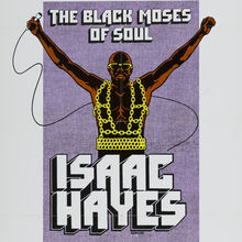 <cite>The Black Moses of Soul: Isaac Hayes</cite> concert movie poster