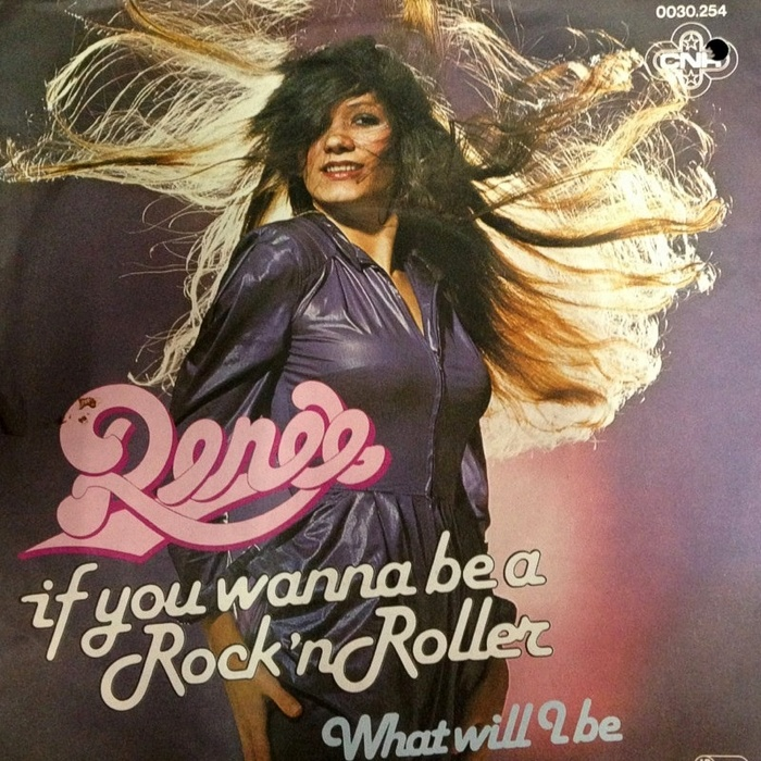 "Renée  ‎–  ""If You Wanna Be A Rock 'n Roller"" / ""What Will I Be"" Dutch single cover"