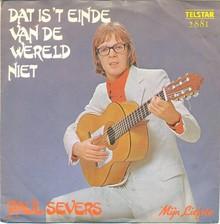 """""""Dat is 't einde van de wereld niet"""" / """"<span>Mijn Liefste""""</span> – Paul Severs"""