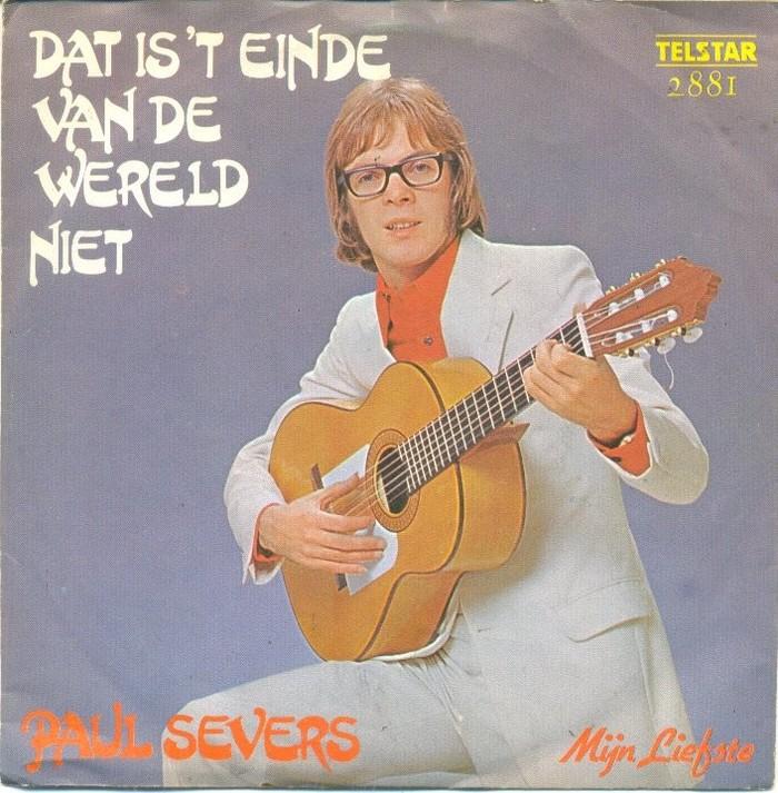 """Paul Severs – """"Dat is 't einde van de wereld niet"""" / """"Mijn Liefste"""" single cover"""
