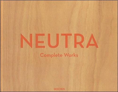 Neutra: Complete Works, Taschen