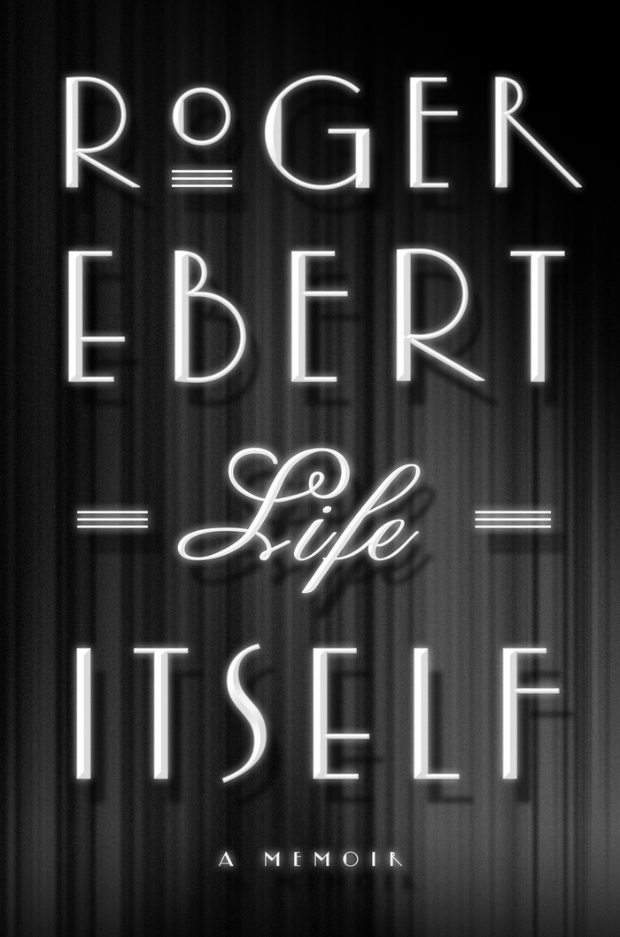 Life Itself by Roger Ebert (Hardcover)