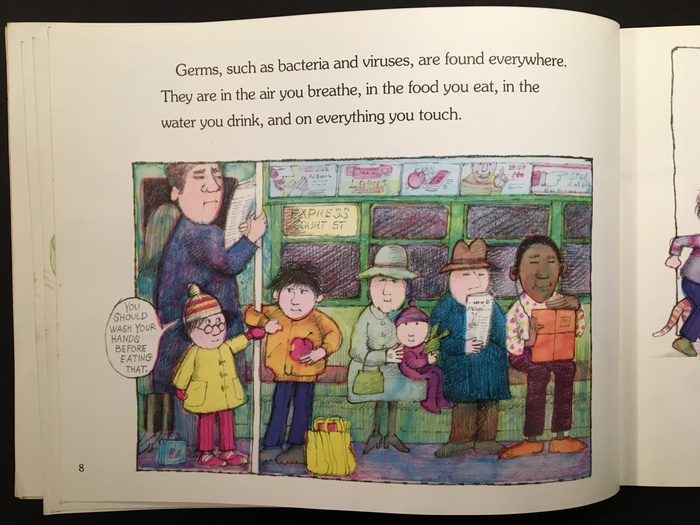 Germs Make Me Sick! by Melvin Berger; 1985, 1995, 2015 editions 3