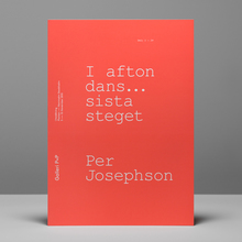 <cite>I Afton Dans… Sista</cite> <cite>Steget</cite> exhibition catalogue