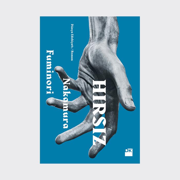 Harbour for Hırsız (2017) by Fuminori Nakamura, translated by Mehmet Gürsel.