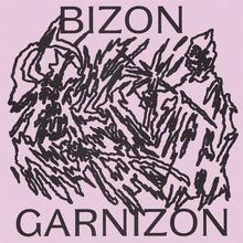 Bizon – <cite>Garnizon</cite> album art