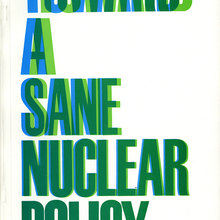 <cite>Toward a Sane Nuclear Policy</cite> booklet