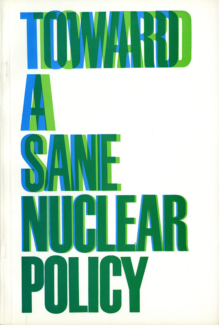 Toward a Sane Nuclear Policy booklet 1