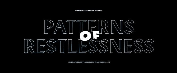 Patterns of Restlessness 2