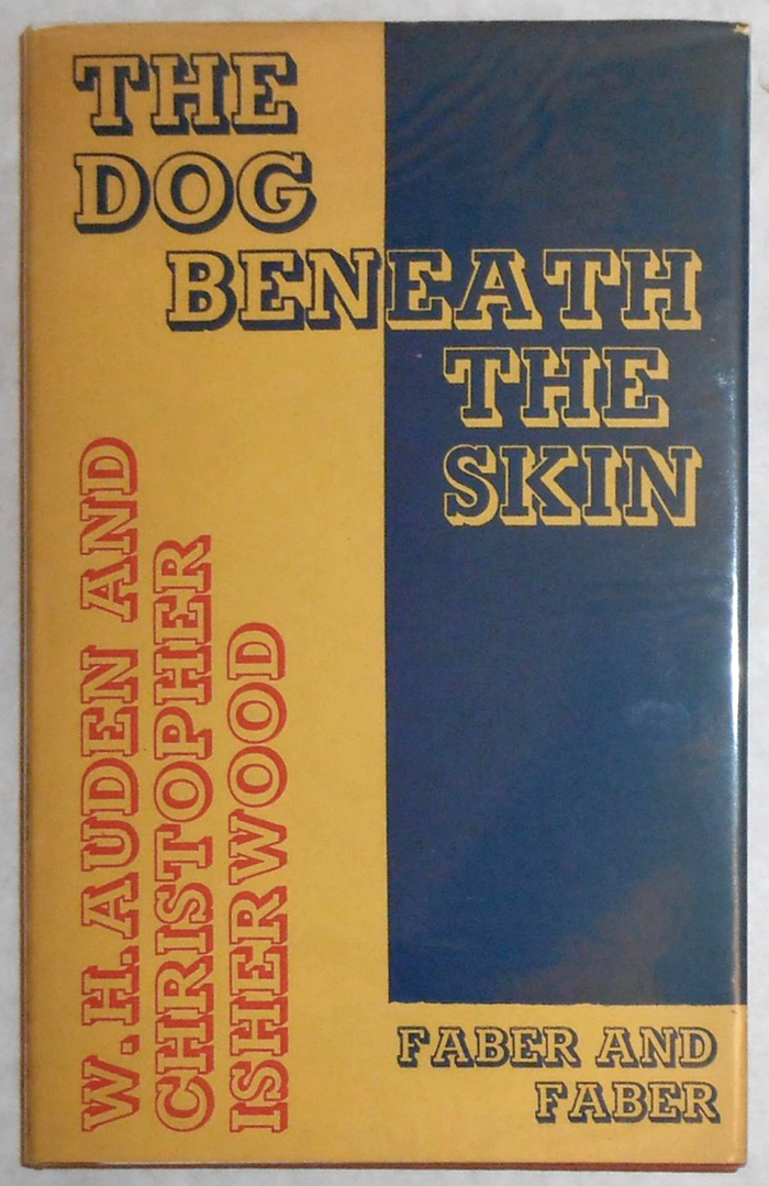 The Dog Beneath the Skin by W.H. Auden and Christopher Isherwood 3