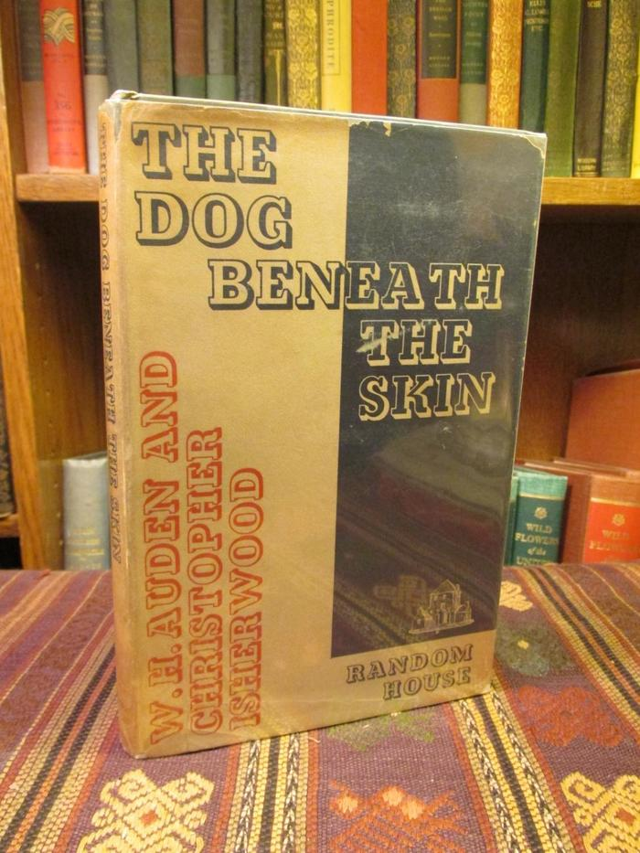 The Dog Beneath the Skin by W.H. Auden and Christopher Isherwood 4