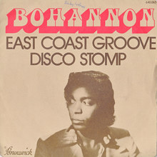 "Bohannon – ""East Coast Groove"" / ""Disco Stomp"" single cover"