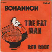 "Bohannon – ""The Fat Man"" / ""Red Bone"" Belgian single cover"