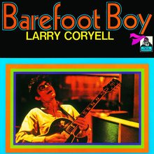 Larry Coryell – <cite>Barefoot Boy</cite> album cover