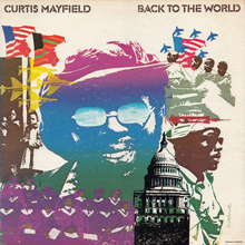 "Curtis Mayfield – <cite>Back To The World</cite> album art and ""Future Shock"" / ""The Other Side of Town"" single sleeve"