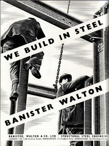"""""""We build in steel"""" ads by Banister, Walton & Co. Ltd. (1938–1947)"""