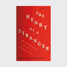 <cite>The Heart of a Stranger: An Anthology of Exile Literature</cite> (Pushkin Press)
