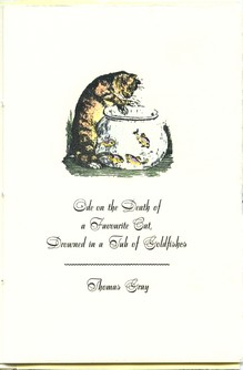 <cite>Ode on the Death of a Favourite Cat Drowned in a Tub of Goldfishes</cite> by Thomas Gray, Philoxenia Press