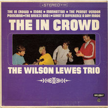 The Wilson Lewes Trio – <cite>The In Crowd</cite> album art