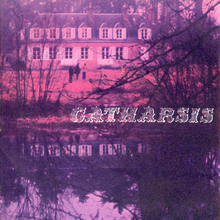 "Catharsis – <cite>Catharsis</cite> (1972) album art and ""Les Chevrons"" / ""Solstice"" single cover"