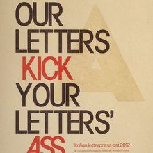 """Our Letters Kick Your Letters' Ass 24/7"" poster"