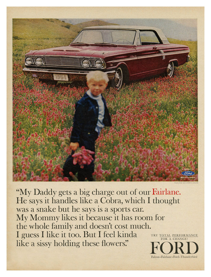 """My Daddy gets a big charge out of our Fairlane"" – ad for the Ford Fairlane (1964) in , striking a macho and anthophobic tone."