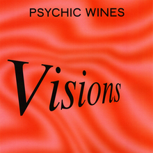 <cite>Visions by </cite>Psychic Wines, Volume 20