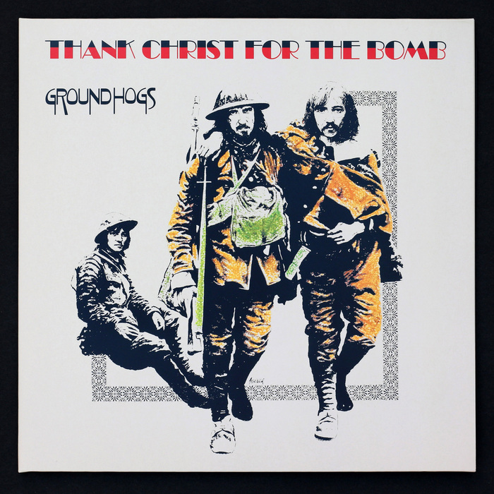 Groundhogs – Thank Christ For The Bomb album art