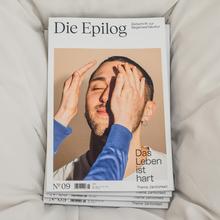 """<cite>Die Epilog</cite>, issue 9: """"Das Leben ist hart — Thema: Zärtlichkeit"""""""
