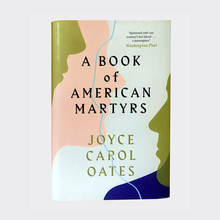 <cite>A Book of American Martyrs</cite> by Joyce Carol Oates (4th Estate)
